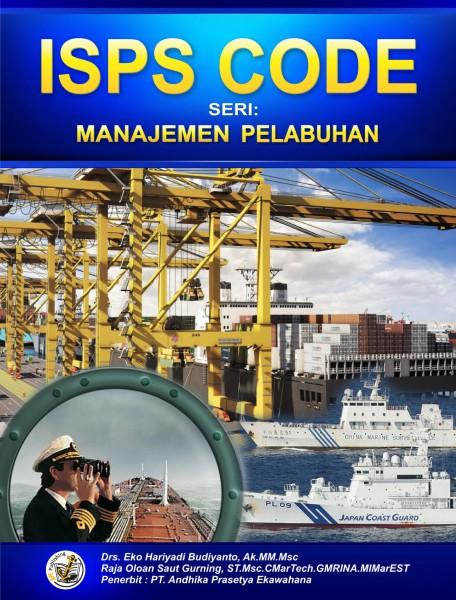 ISPS CODE – Seri Manajemen Pelabuhan
